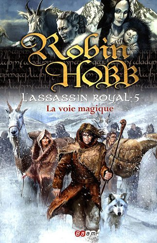 L'Assassin royal, Tome 5 : La voie magique