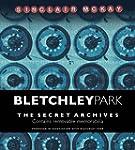 Bletchley Park: The Secret Archives