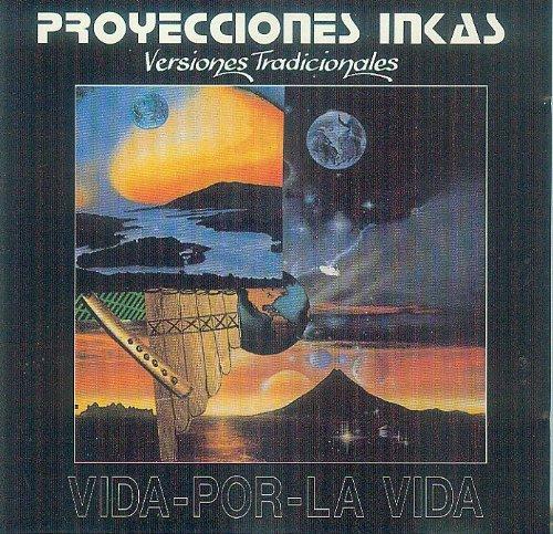Proyecciones Incas - Versiones Tradicionales [Inka, Inkas, Audio-CD, RP 12885 ]