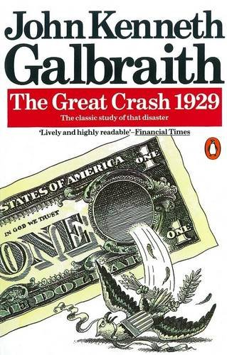 The Great Crash 1929 (Penguin Business)