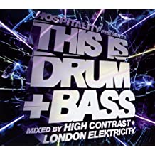 This Is Drum & Bass - Mixed by High Contrast & London Elektrcity