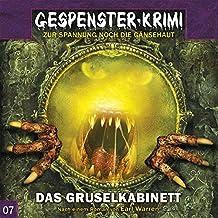 Gespenster-Krimi 7: Das Gruselkabinett (Gespenster-Krimi / Zur Spannung noch die Gänsehaut)