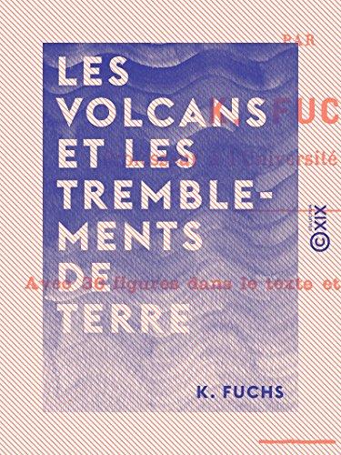 Les Volcans et les Tremblements de terre Descargar PDF Ahora