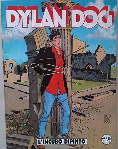 Dylan Dog - L'INCUBO DIPINTO - N218-NOVEMBRE 2004 - Prima Edizione