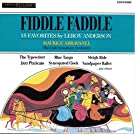 Leroy Anderson: Fiddle Faddle