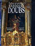 Eglises et retables baroques du doubs