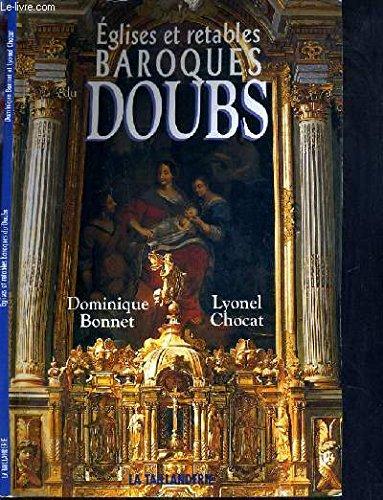 Eglises et retables baroques du doubs par Dominique Bonnet
