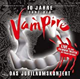 Tanz der Vampire - 10 Jahre - Das Jubiläumskonzert