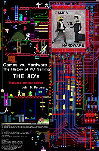 The History of PC Video Games. The 80's (reduced content edition) (English Edition) (80 Arcade)
