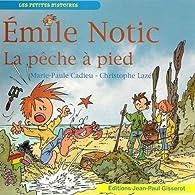 EMILE NOTIC : La pêche à pied par  Marie Paul CADIEU
