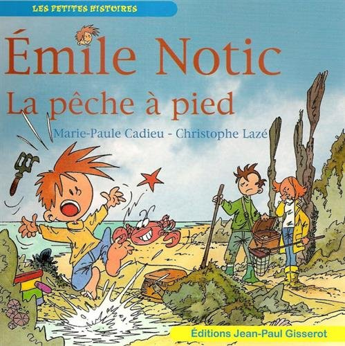 EMILE NOTIC : La pche  pied