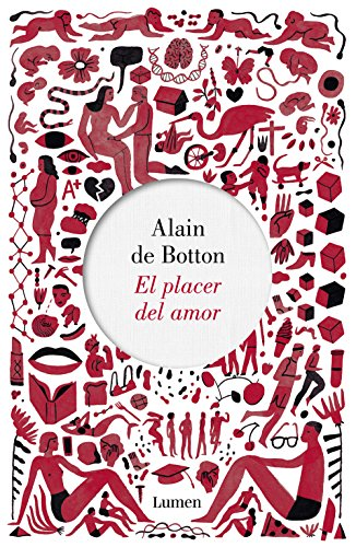 El placer del amor por Alain de Botton