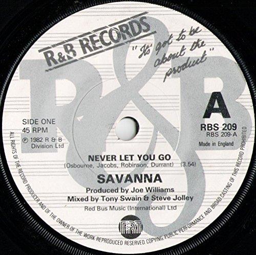 savanna-never-let-you-go-7-single-1982-r-b-records-rbs-209-uk-press