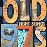 Songtexte von Old 97's - Fight Songs