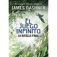 La batalla final (El juego infinito 3) (Infinita Plus)