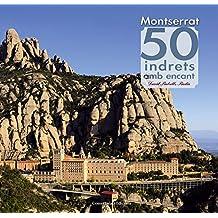 Montserrat 50 Indrets Amb Encant (Khroma)