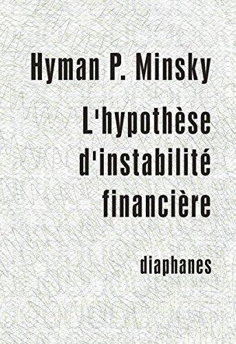 L'hypothèse d'instabilité financière