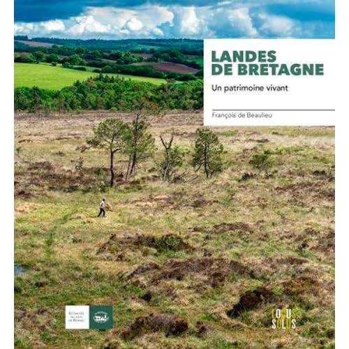 Landes de Bretagne : Un patrimoine vivant