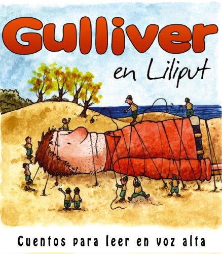 Gulliver en Liliput (Cuentos para leer en voz alta) par Jonathan Swift