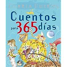 Cuentos Para 365 Dias Gloria Fuertes (Grandes Libros)