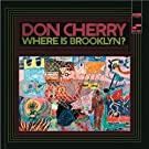 Where Is Brooklyn by Don Cherry