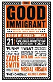 The Good Immigrant (Good Food Eat Well)
