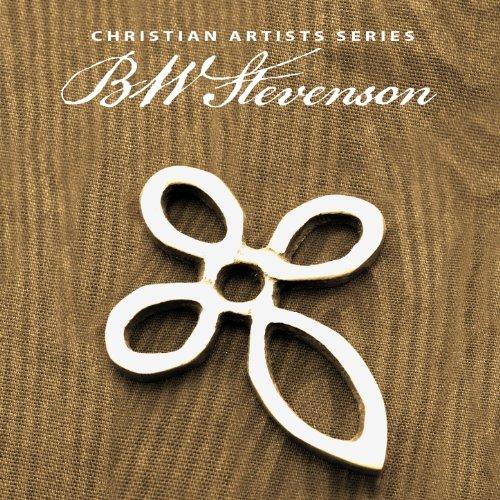 Christian Artists Series: BW Stevenson (Bw-serie)