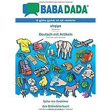 BABADADA, shqipe - Deutsch mit Artikeln, fjalor me ilustrime - das Bildwörterbuch