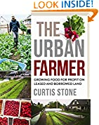 #3: The Urban Farmer: Growing Food for Profit on Leased and Borrowed Land