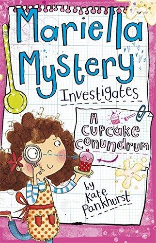 [PDF] Téléchargement gratuit Livres A Cupcake Conundrum: Book 2 (Mariella Mystery) by Kate Pankhurst (2013-04-04)