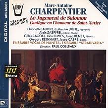 Charpentier : Le Jugement de Salomon Cantique en l'honneur de Saint-Xavier