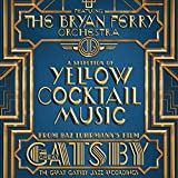 The Great Gatsby - the Jazz Recordings Feat. the B -