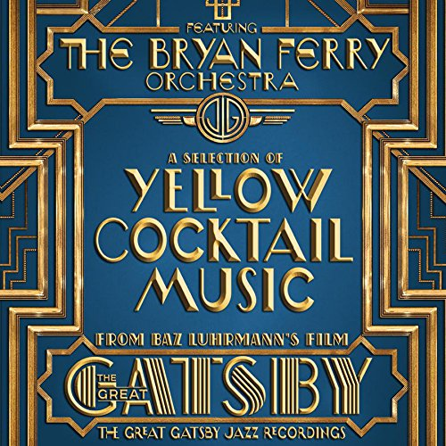 The Bryan Ferry Orchestra: The Great Gatsby - the Jazz Recordings Feat. the B (Audio CD)