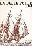 La Belle Poule 1765 de l'ingénieur Guignace - Les Frégates de 12 (Collection Archéologique Navale Française)