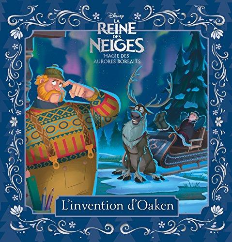 La Reine des Neiges - Magie des aurores boréales : L'invention d'Oaken