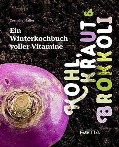 kohl-kraut-brokkoli-ein-winterkochbuch-voller-vitamine
