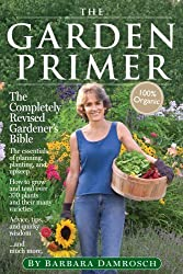 The Garden Primer: Second Edition by Damrosch, Barbara (2008) Hardcover