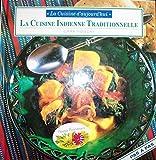 La cuisine indienne traditionnelle (La cuisine d'aujourd'hui)