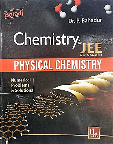 Physical Chemistry Numerical Problems & Solutions for JEE Main & Advanced