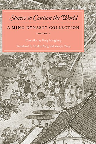 Stories to Caution the World: 2 (A Ming Dynasty Collection)