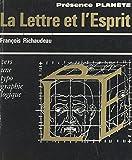 La Lettre et l'Esprit: Vers une typographie logique