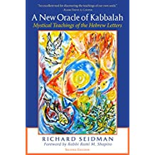 A New Oracle of Kabbalah: Mystical Teachings of the Hebrew Letters (English Edition)