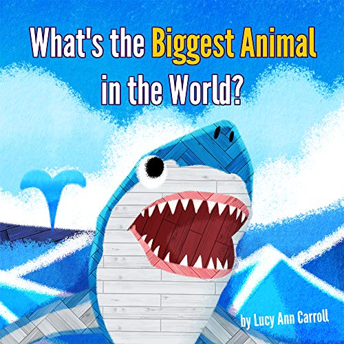 What's the Biggest Animal in the World?: What about the Tallest and Heaviest Animals on Earth? The Most Amazing Animal Facts That will Surprise You and Make You Smile. (English Edition)