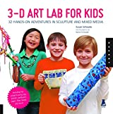 3D Art Lab for Kids: 32 Hands-on Adventures in Sculpture and Mixed Media - Including fun projects using clay, plaster, cardboard, paper, fiber beads and more! (Lab Series) by Susan Schwake (2013-10-15)