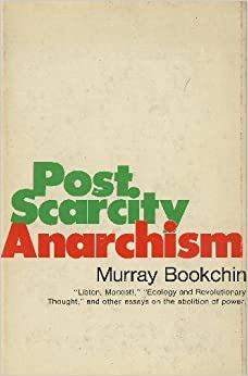 Post Scarcity Anarchism