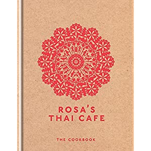 Rosa's Thai Cafe: The Cookbook 2