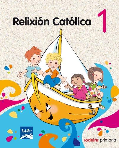 Proxecto Tobih, relixión católica, 1 Educación PriMaría - 9788483492888