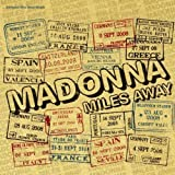 Miles Away (Remix Ep) by Madonna (2008-12-23)