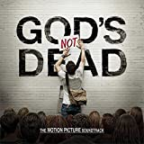 God's Not Dead - The Motion Picture Soun...