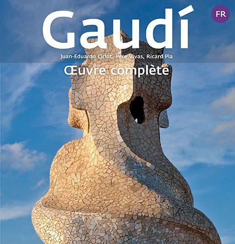 Gaudi : Oeuvre complète par Ricard Pla Boada
